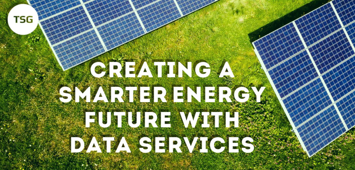 Creating a SmarterEnergy Future with DataServices