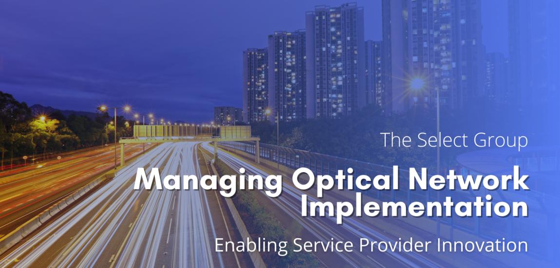 Optical network implementation