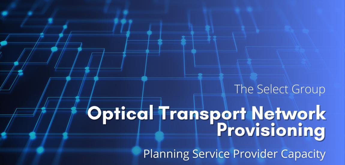 Optical Transport Network Provisioning
